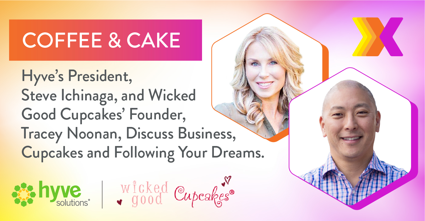 Hyve Solutions and Wicked Good Cupcakes